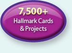 7500+ Hallmark Cards & Projects